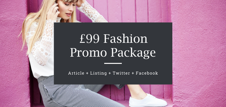 £99 Fashion Promo Package
